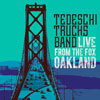 Live From the Fox Oakland / Tedeschi Trucks Band