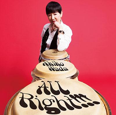 和田アキ子「All Right!!!」