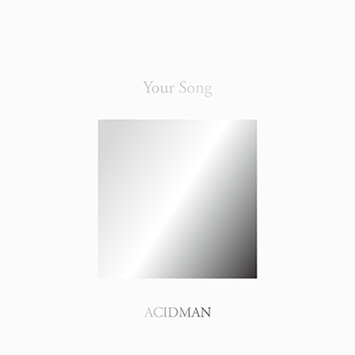 ACIDMAN 20th Anniversary Fans' Best Selection Album Your Song(初回限定盤)
