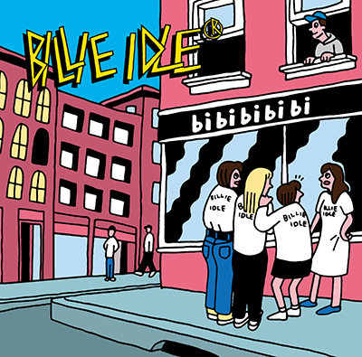 BILLIE IDLE「bi bi bi bi bi」