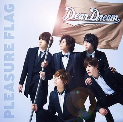 DearDream「PLEASURE FLAG/シンアイなる夢へ!」
