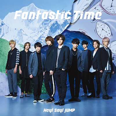 Hey! Say! JUMP「Fantastic Time」