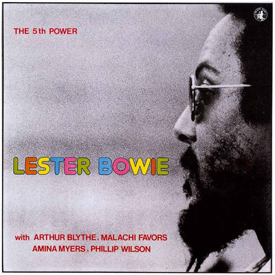 The 5th Power Lester Bowie