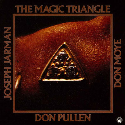 The Magic Triangle Don Pullen