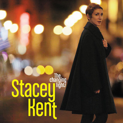 The Changing Lights Stacey Kent