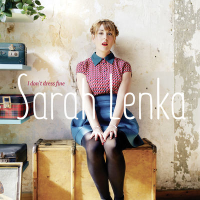 I Don't Dress Fine, Sarah Sings Bessie Smith Sarah Lenka