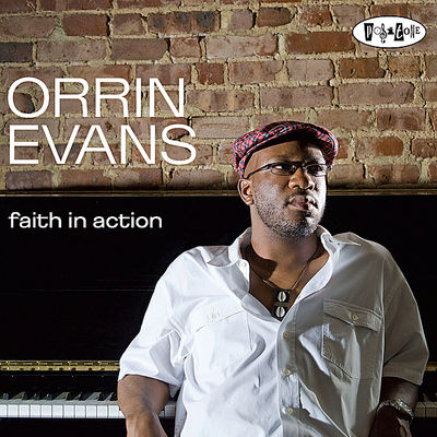 Faith In Action Orrin Evans