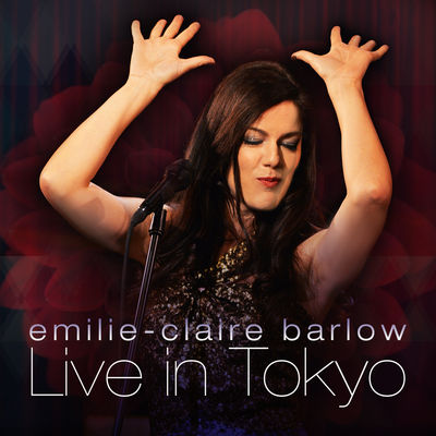 Live In Tokyo Emilie-Claire Barlow