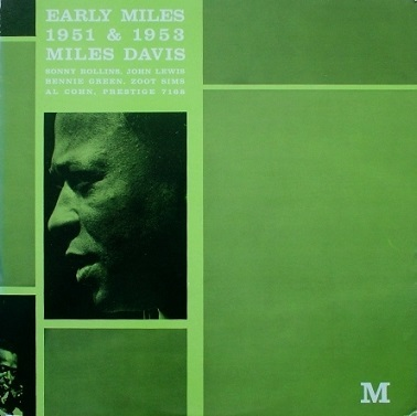 Miles Davis Early Miles Prestige PRLP 7168(green)