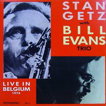 Bill Evans Stan Getz Live In Belgium 1974 Novadisc ND-2