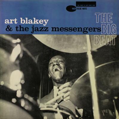 Art Blakey The Jazz Messengers The Big Beat Blue Note BLP 4029