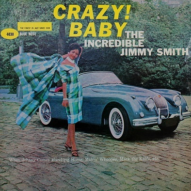 Jimmy Smith Crazy! Baby Blue Note BLP 4030