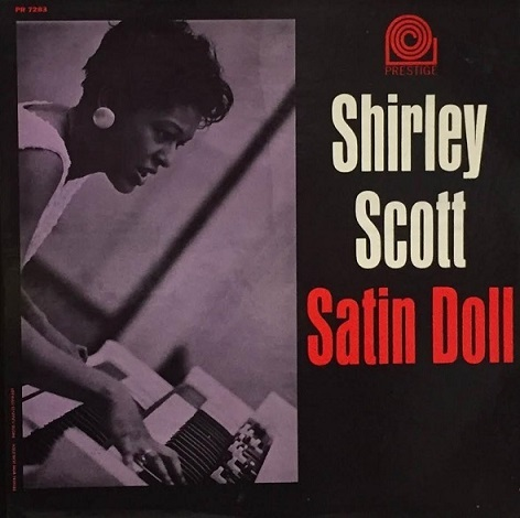 Shirley Scott Satin Doll Prestige PRLP 7283