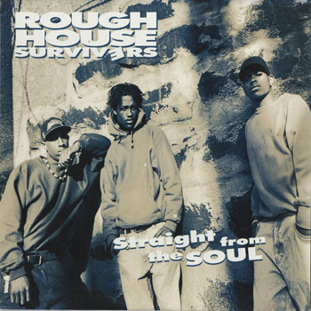HH_ROUGH HOUSE SURVIVERS_STRAIGHT FROM THE SOUL_201701