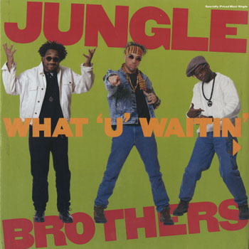 DG_JUNGLE BROTHERS_WHAT U WAITIN 4_201702