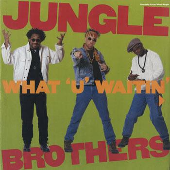 DG_JUNGLE BROTHERS_WHAT U WAITIN 4_201702