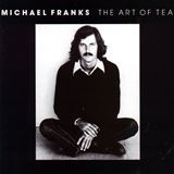Michael Franks - Art of Tea 1975