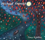 Michael Franks - Time Together 2011