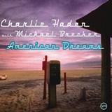 American Dreams Charlie Haden Michael Brecker(Verve)