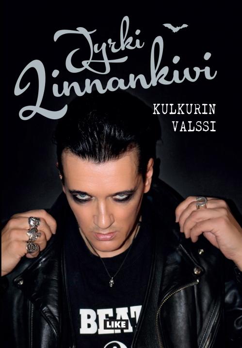 The 69 Eyes Jyrki 69 Kulkurin Valssi Kirja
