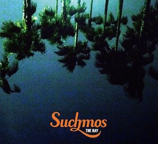 SUCHMOS「THE BAY」