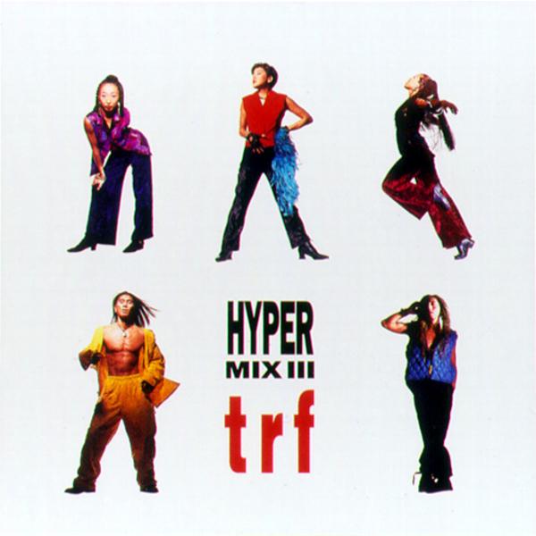 trf HYPER MIX Ⅲ