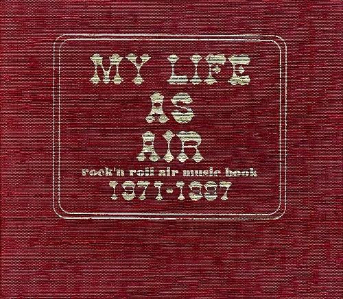 AIR MY LIFE AS AIR
