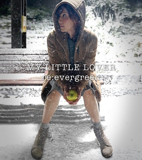 My Little Lover reevergreen