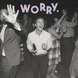 Jeff Rosenstock WORRY
