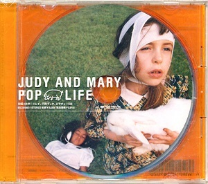 JUDY AND MARY POP LIFE