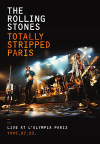 Totally Stripped Paris Live At O'lympia 1995.07.03 / Rolling Stones
