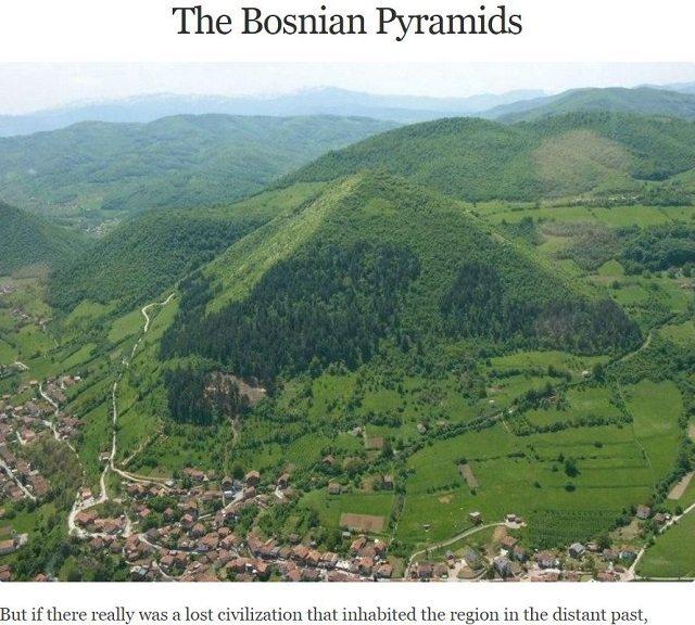 2005年にボスニアで発見された一見すると山の姿をしている5つの「ピラミッド」は地下で複雑に繋がっている…「巨大な球体」もあり、ボスニアには超古代文明が存在した可能性