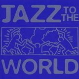 Jazz to the World_Blue Note Records